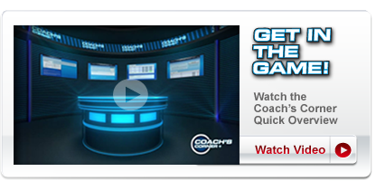 Coach's Corner Quick Overview >> Watch Footage